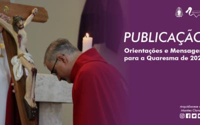 Arquidiocese de Montes Claros envia orientações e mensagem para a Quaresma de 2021