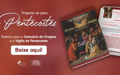 Arquidiocese disponibiliza roteiros para celebrar Pentecostes em 2021